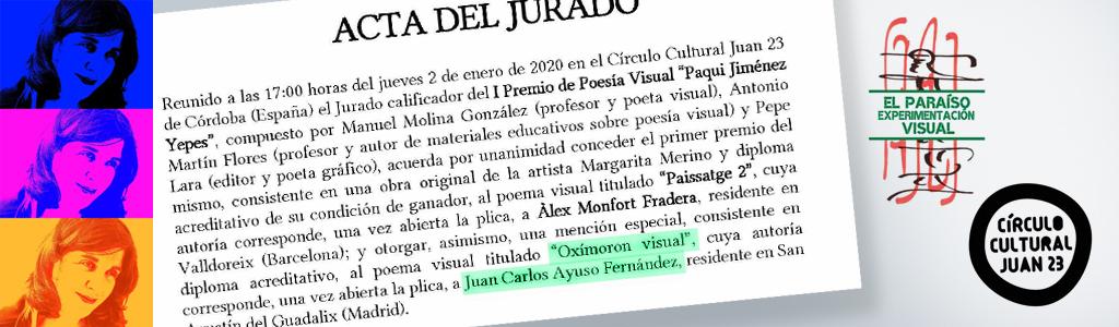 Oxímoron Visual, personal trabajo multimedia con MENCIÓN ESPECIAL del Jurado del I Premio de Poesía Visual Jiménez Yepes